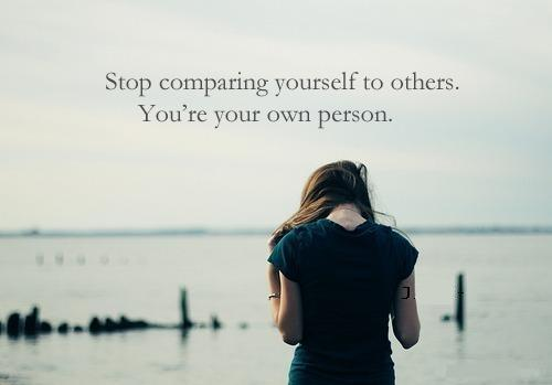 Constantly comparing yourself