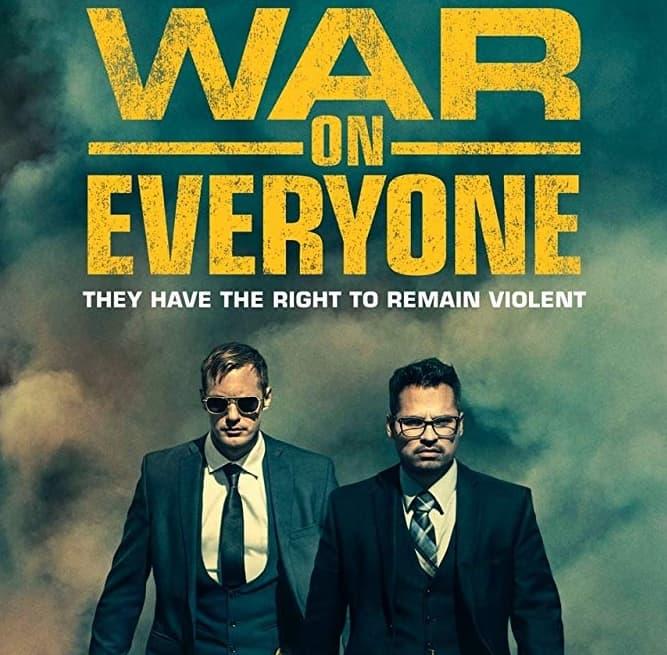 War on Everyone (2018)